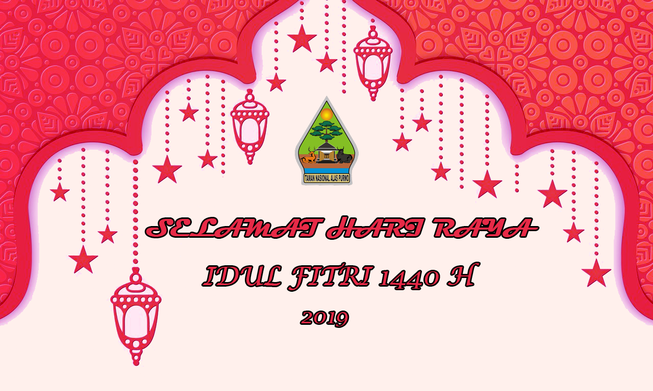 Selamat Hari Raya Idul Fitri 1440 H TN Alas Purwo